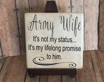 Army wife, military wife ,military gift spouses, air force spouse, married  military, military decor , army strong , home decor, FRG gift