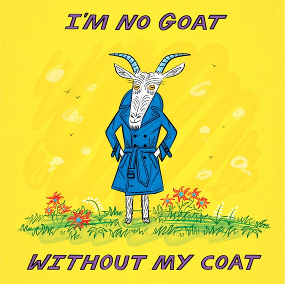 I'm No Goat Without My Coat - limited edition art print by Oliver Lake - iOTA iLLUSTRATiON
