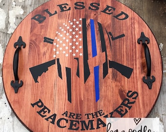 Blessed are the Peacemakers Serving Tray, Home Decor, Blue line, thin blue line