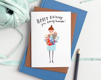 Happy Birthday Card For Her, Happy Birthday card for Mum, Floral Birthday card for lovely humans, funny birthday card by Katy Pillinger
