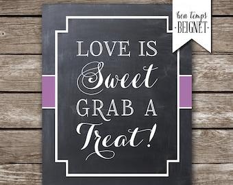 Love is Sweet, Grab a Treat - Wedding Printable - PRINTABLE - Custom Color - Wedding Decor