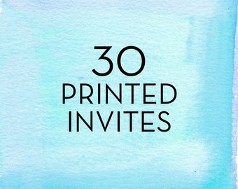 30, 5x7 Invitations with White Envelopes *Professionally Printed