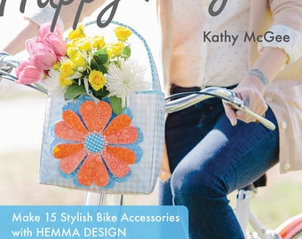 The Happy Bicycle: Make 15 Stylish Bike Accessories with Hemma Design