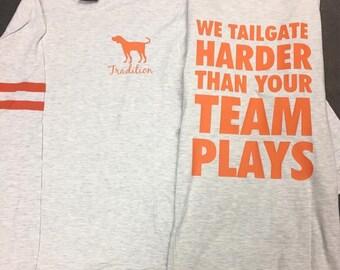 We tailgate harder..