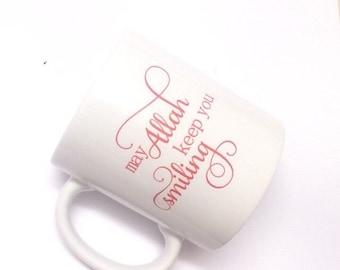 Keep You Smiling dua Mug, Muslim Mug gift, Dua for Happiness, Islamic Gift