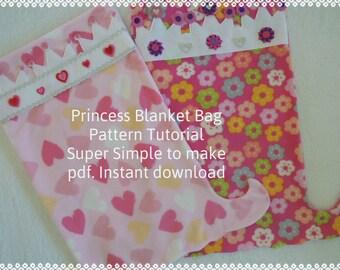 Princess Blanket Bag Pattern and Tutorial, pdf, Super Simple, Instant Download, Snuggle Up