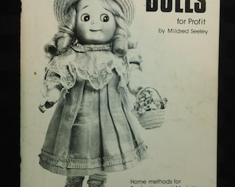 Making Reproduction Dolls for Profit by Mildred Seeley ~ Vintage 1983 Porcelain Doll Making Paperback Book
