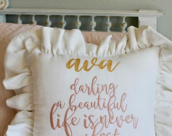 "Custom Monogrammed Quote Belgian Linen Pillow ""Darling a Beautiful Life Is Never Perfect"""