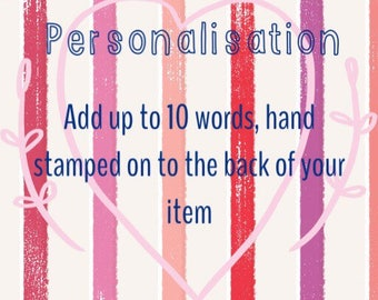 Up to 10 words PERSONALISATION
