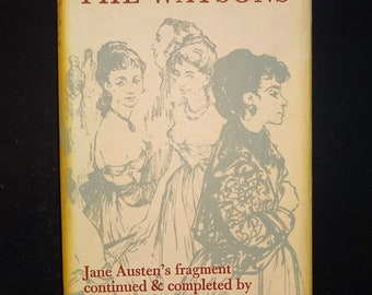 1958 THE WATSONS - Jane Austen's Fragment Continued and Completed by John Coates, 1st Edition Thus
