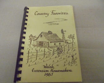 Country Favorites Cookbook Walsh Colorado Extension Homemakers 1987
