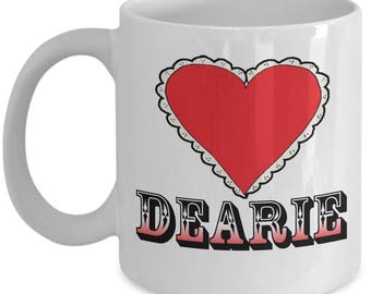 Valentines Dearie Couples Mugs - Dearie - 11oz or 15oz Ceramic Cups For Coffee And Tea
