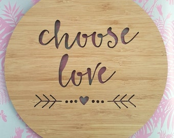 Wooden bamboo wall hangning Choose Love