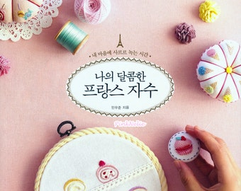 Sweet Dessert  French Embroidery - Craft Book