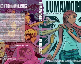 Lumaworld - Book 3 in the Colorworld Series (Illustrated Edition)