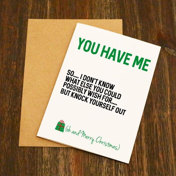 You have me funny christmas card blank greeting card free like this item reheart Images