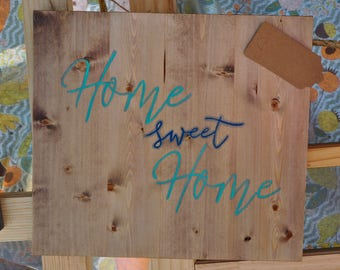 Home Sweet Home, Rustic Wall Decor Sign, Sweet Sayings, Farmhouse Decor Sign, Turquoise Home Decor, Rustic and Turquoise Decor