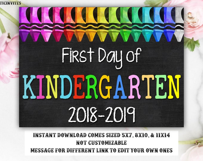 First Day of Kindergarten Sign Instant Download, First Day of School Chalkboard, Three Sizes, First Day of School, Kindergarten, Digital