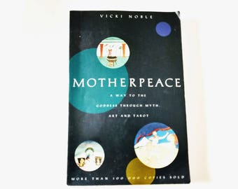 Motherpeace Round, Tarot Deck Guidebook, by Vicki Noble devination reading the Round Cards Goddess through myth art and tarot
