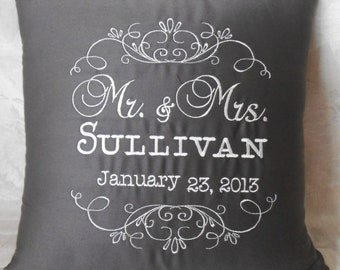 Anniversary Pillow, wedding pillow, shower pillow, Mr. and Mrs. pillow, Mr. and Mrs. embroidery, custom, personalized, monogram, gift