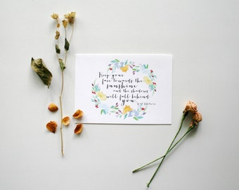 Keep your face towards the sunshine - Walt Whitman Quote Print - 5x7