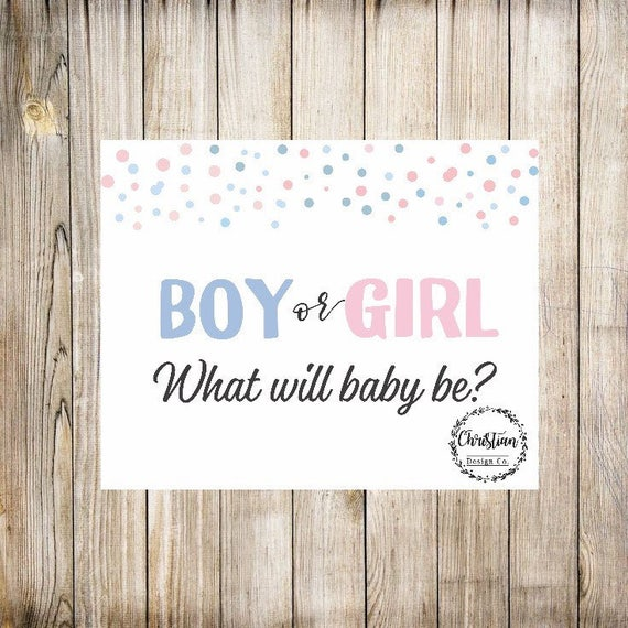 Home Quirks Differences In Decorating By Gender An: Gender Reveal Sign Gender Reveal Printable Signs Boy Or