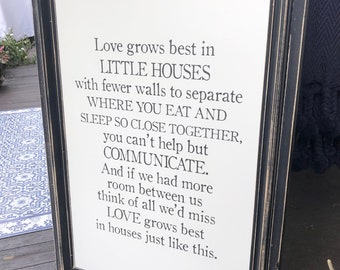 Love grows best in little houses wooden sign, farmhouse, framed, black distressed, hand made