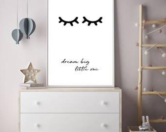 eyelashes printable art, nursery wall art, Dream big little one print, quote poster, kids decor, baby gift, boys girls bedroom decor, lashes