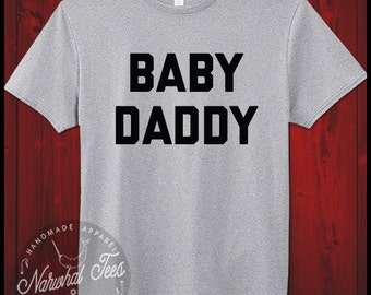 Baby Daddy Shirt Funny Gift For New Dad To Be T-shirt Fathers Day Tee Baby Shower Gift For Husband