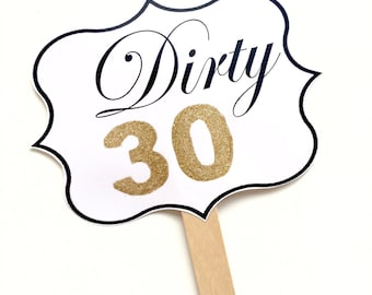 1 Dirty 30 Glitter Frame Sign, Thirty Birthday Photo Booth Prop