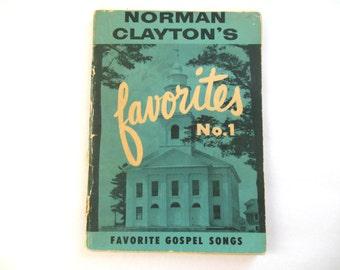 1957 Norman Claytons  95 Favorite Gospel Songs