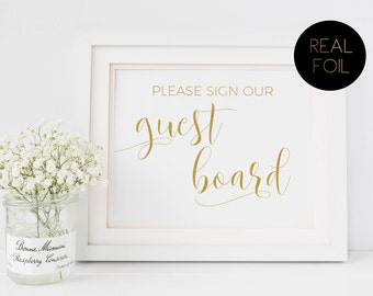 Please Sign Our Guest Board, Please Sign, Foiled Wedding Prints, Gold Foil Wedding, Wedding Signs, Gold Wedding Sign, Guestbook Alternative