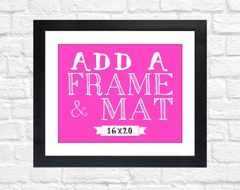 ADD ON - 16x20 Print Frame - Frame and Mat, Silver, Black, Gold, White, You Choose Frame, Customized, Wedding Gift, Anniversary