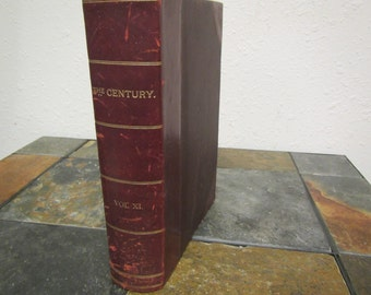 antique  Vol. XI, November 1886 to April 1887 THE CENTURY Illustrated Monthly Magazine in Hardcover book