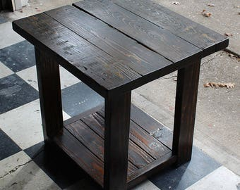 Rustic End Table - Farmhouse End Table (LOCAL PICKUP ONLY)