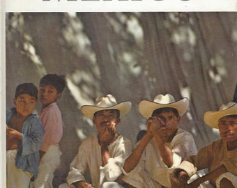 TIME LIFE: World Library; Mexico by William Weber Johnson (1961)