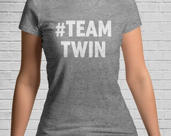 TEAM TWIN Bold Ladies T-Shirt - Gifts for Twin Sister