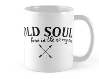 Old Soul - Born In The Wrong Era Mug