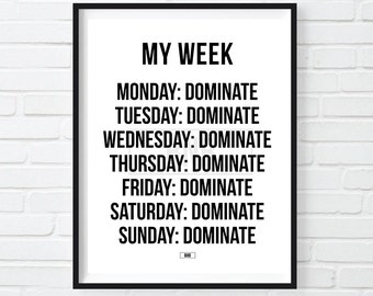 Dominate Everyday Print, Cool Motivational Poster, Cool Wall Decor, Gift for Boss, Coworker gift, Cool Poster, Crush It, Domination, 24x36