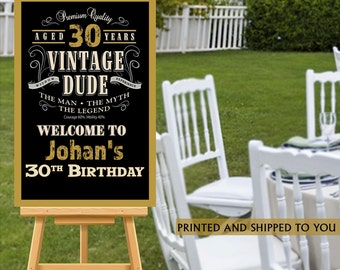 Vintage Dude Welcome Sign - 30th Birthday Party Sign - Welcome Sign 40th Birthday, Foam Board Sign, Welcome to the Party Sign