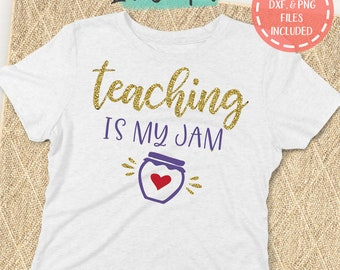 Teaching is My Jam SVG, Teaching svg, Teacher Shirt SVG, School svg, Teacher svg, End of School svg, Back to School svg, Instant Download