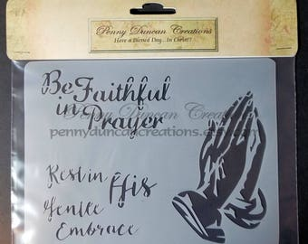 "Be Faithful in Prayer Stencil 7 1/4""x5 3/4"""