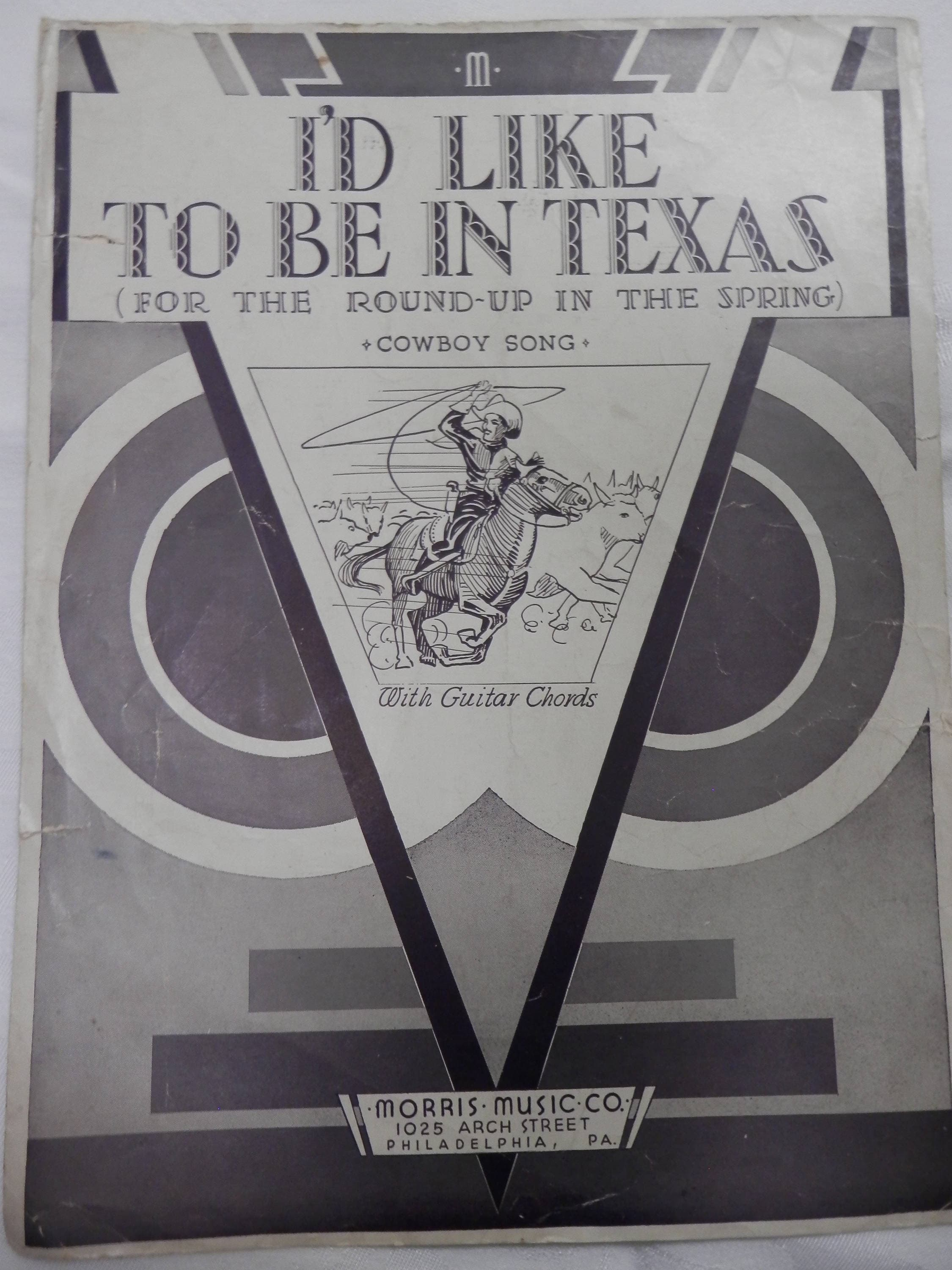Id Like To Be In Texas Sheet Music By Morris Music Co
