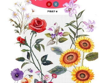 JAPANESE EMBROIDERY PATTERN-Japanese Craft E-Book#35-Spring&Summer Flowers.Instant Download Pdf Flower embroidery,botanical embroidery,ebook