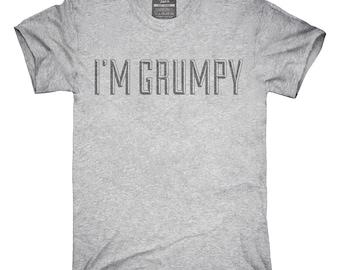 I'm Grumpy T-Shirt, Hoodie, Tank Top, Gifts