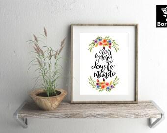 """Dia de las madres, """"eres la mejor abuela del mundo"""", Flores en acuarela, Decoración del hogar, Frases para imprimir, lettering."""