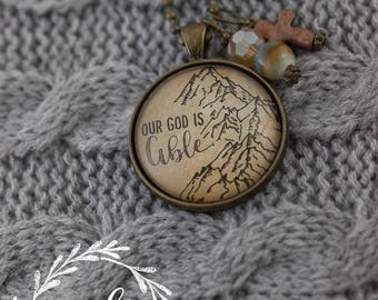 "Vintage inspired, ""Our God is Able,"" necklace"