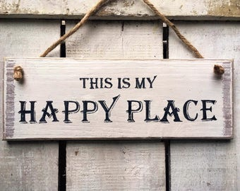 Front Door Sign. This Is My Happy Place. Porch Sign. Entrance Sign. Kitchen Sign. Meditation Gift. Mindfulness Gift. Housewarming Gift