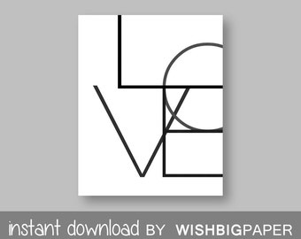 Love Print. Black and White Art. Geometric Wall Prints. Printable Art. Love Art. Black White Prints. Minimalist Art. Wall Decor. Art
