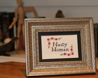Proceeds donated: Nasty Woman cross stitch pattern - instant download
